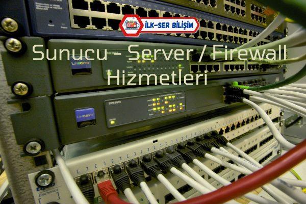 İLK-SER Bilişim Sunucu - Server - Firewall Teklif